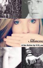 Silenced (a Niall Horan Fan Fiction) by 1D_narry_nouis