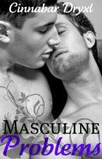 Masculine Problems {ManxMan} by Cinnabar