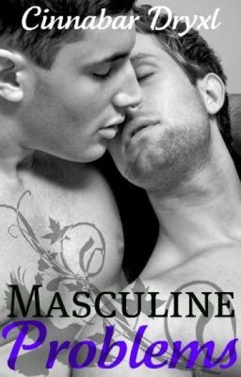 Masculine Problems {ManxMan}