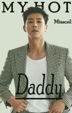 My Hot Daddy! by Misscelyunjae