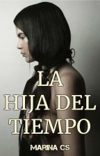 LA HIJA DEL TIEMPO (LEJANO OESTE) by MarinaCarabS