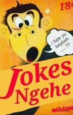 Jokes Ngehe by wildan_E