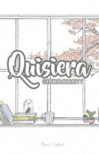 Quisiera by Ghinarama02