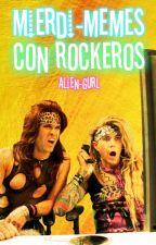 Mierdi-memes Con Rockeros by Laura_Cooper