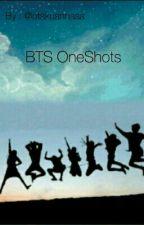BTS Oneshots by Otakuannaaa