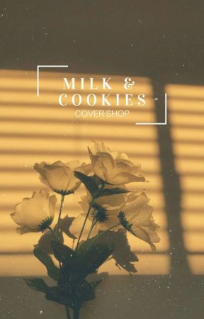 milk & cookies cover shop || closed by bangtanistry
