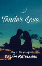 TENDER LOVE by Luvapo