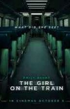 The Girl On The Train (You do not know him, but he knows who you are) by AttackCode--