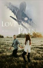 Love Your Pain  by Melina_xD
