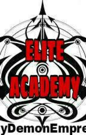 ELITE ACADEMY (ON-GOING) by SkyDemonEmpress