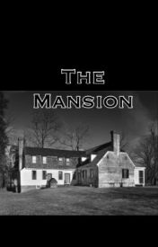 The Mansion *DONE* by NiallsMyDrug