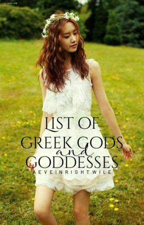 List Of Greek Gods And Goddesses by DetectiveSash