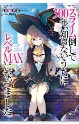 Đọc truyện SLIME TAOSHITE 300 NEN, SHIRANAI UCHI NI LEVEL MAX NI NATTEMASHITA