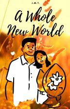 A Whole New World (LeAga) by _annaalie