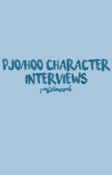 PJO/HoO Character Interviews
