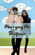 Marrying Mr Professor  by Ombus-ombus