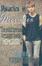 Miracles in December by plainwhiteshirt