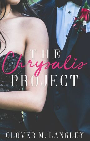 The Chrysalis Project | Hiatus by Clover