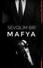 Sevgilim Bir MAFYA by drector_123