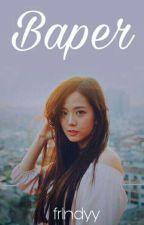Baper [Lty;Kjs] by frlndyy