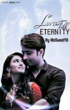 Love Till Eternity by MsSweet18