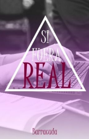 Si Fuera Real by BarracudaWild