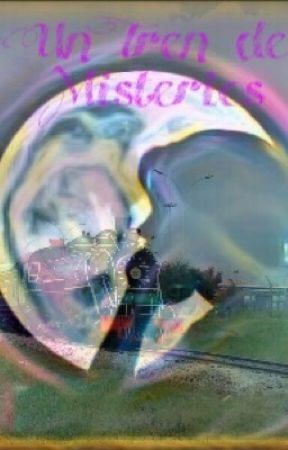 Un Tren de Misterios by valbec