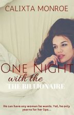One Night with the Billionaire by frozen_delights