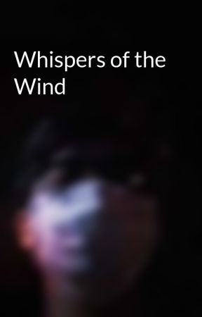 Whispers of the Wind by babskii_estrada