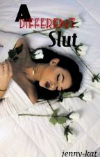 A Different Slut by jenny-kat