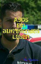 ASDS-Ein aufregendes Leben  (abgeschlossen)  by Nyulucie