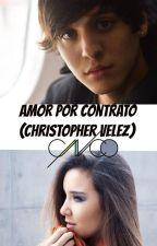 Amor por Contrato Christopher Velez by MalikH19