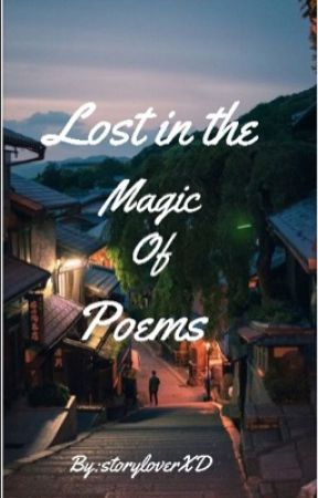 Lost in the Magic of Poems by storyloverXD