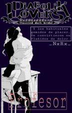 Profesor ; Diabolik Lovers  by _NxRx_