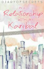In a Relationship with My Karibal by DiaryOfSecrets