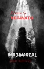 IMAGINAREAL by Votavato