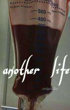 Another life (Oneshot) by ardyskitten