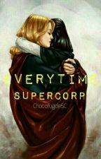 Everytime by ChocofugdeSC