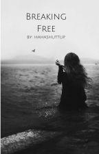 Breaking Free by hahashuttup