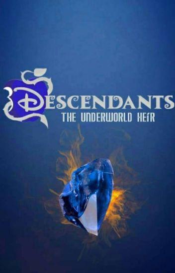 The Underworld Heir (A Descendants fanfic) (ON HIATUS