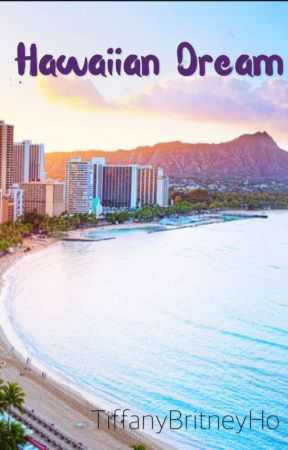 Hawaiian Dream [ChanBaek/HunHan] by TiffanyBritneyHo