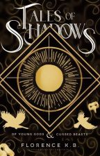 A Rain of Shadows (Demons and Shadows #1) by darkflame02
