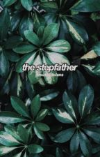 the stepfather // e.g.d by troubledolans