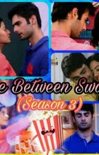Love between swasan (season 3)(completed) by rabia83279