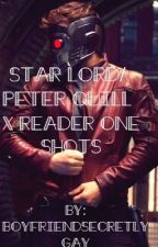Star Lord/Peter Quill x Reader One Shots by BoyfriendSecretlyGay