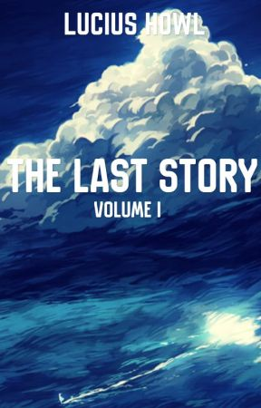 THE LAST STØRY by Flight-of-Fantasy