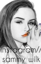 instagram // sammy wilkinson  by _taraanderson28