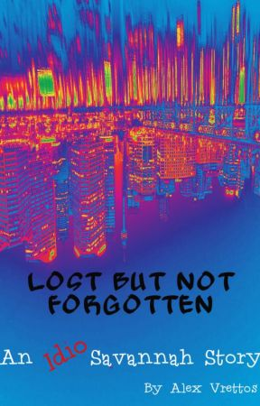 Lost But Not Forgotten by Avrettos