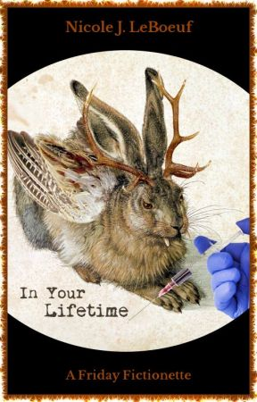 In Your Lifetime by NicoleJLeBoeuf