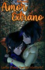 Amor Extraño ( hirogo )  by ElsaHamada7